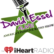 David Essel Alive | America's Positive Talk Radio Show | Every Monday 6-9pm