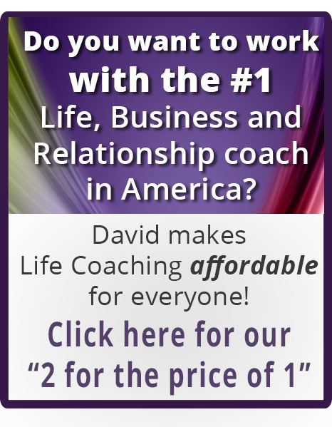 Work with David Essel | Life, Business & Relationship Coach | Half Price