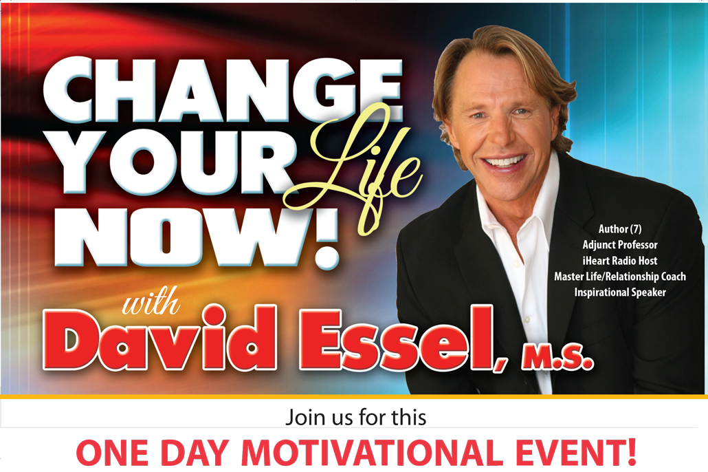 Change your Life Now | David Essel | One Day Motivational Event