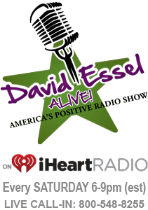 David Essel Alive, America's Positive Talk Radio Show